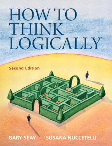 How to Think Logically  2nd 2012 (Revised) edition cover