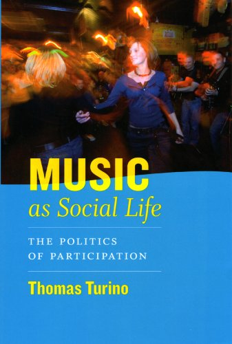 Music as Social Life The Politics of Participation  2008 edition cover