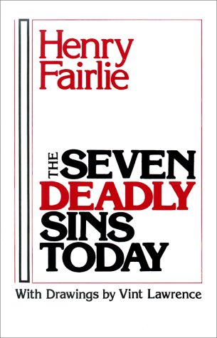 Seven Deadly Sins Today  Reprint  edition cover
