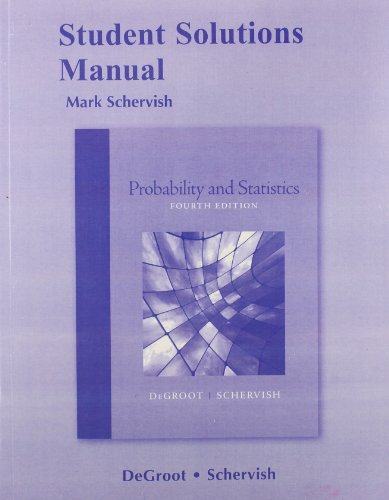 Student Solutions Manual for Probability and Statistics  4th 2012 edition cover