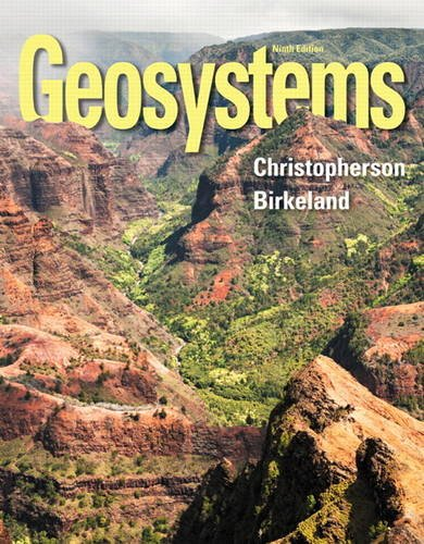 Geosystems An Introduction to Physical Geography 9th 2015 9780321926982 Front Cover