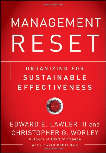 Management Reset Organizing for Sustainable Effectiveness  2011 edition cover
