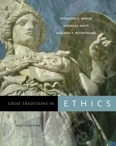 Great Traditions in Ethics  12th 2008 (Revised) 9780495094982 Front Cover