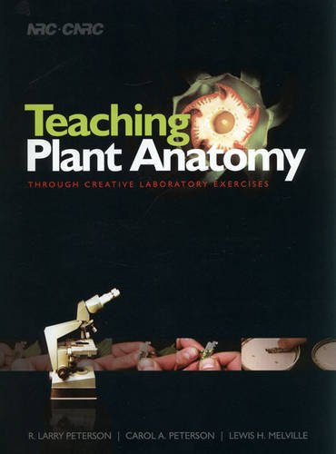 Teaching Plant Anatomy Through Creative Laboratory Exercises  N/A 9780660197982 Front Cover