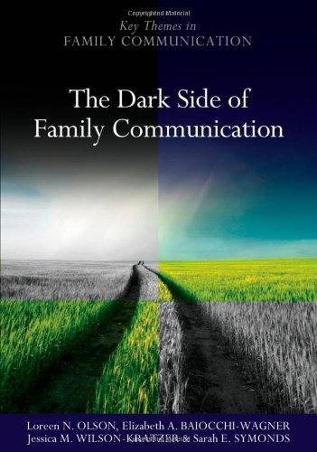 Dark Side of Family Communication   2012 edition cover