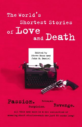 World's Shortest Stories of Love and Death   1999 9780762406982 Front Cover