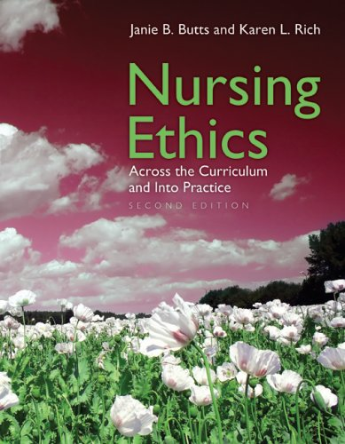 Nursing Ethics Across the Curriculum and into Practice 2nd 2008 (Revised) edition cover