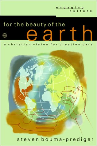For the Beauty of the Earth A Christian Vision for Creation Care  2001 edition cover