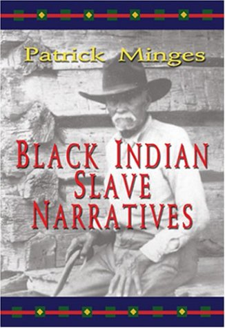 Black Indian Slave Narratives   2004 edition cover
