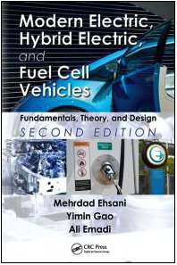 Modern Electric, Hybrid Electrc, and Fuel Cell Vehicles  2nd 2009 (Revised) edition cover