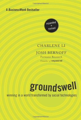 Groundswell Winning in a World Transformed by Social Technologies  2011 (Revised) edition cover