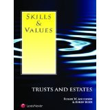 Skills and Values---Trusts and Estates   2009 edition cover