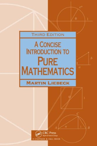Concise Introduction to Pure Mathematics  3rd 2010 (Revised) edition cover