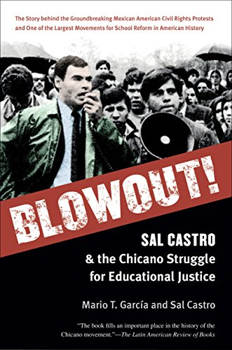 Blowout! Sal Castro and the Chicano Struggle for Educational Justice  2014 edition cover