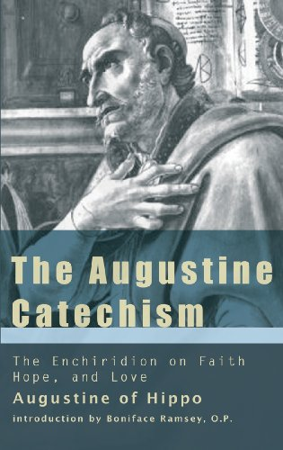 Augustine Catechism The Enchiridion on Faith, Hope and Charity  2011 edition cover