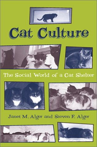 Cat Culture The Social World of a Cat Shelter  2002 edition cover
