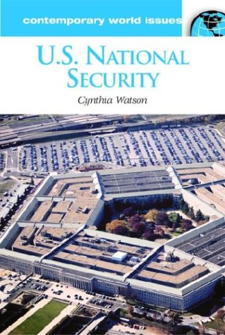 U. S. National Security A Reference Handbook  2002 9781576075982 Front Cover