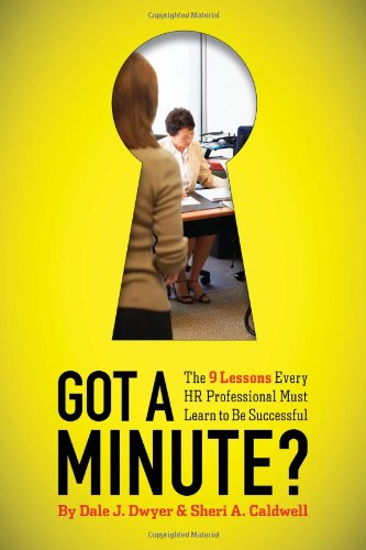 Got a Minute? The 9 Lessons Every HR Professional Must Learn to Be Successful  2010 edition cover