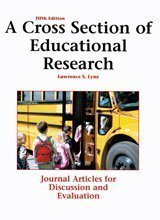 Cross Section of Educational Research-5th Ed Journal Articles for Discussion and Evaluation 5th 2014 (Revised) edition cover