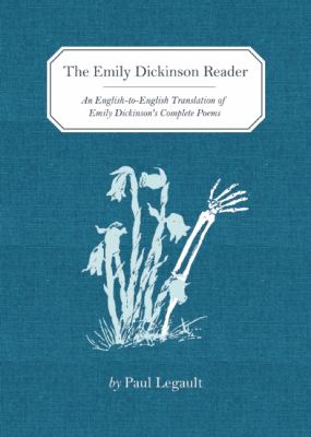 Emily Dickinson Reader An English-to-English Translation of Emily Dickinson's Complete Poems N/A edition cover