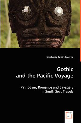 Gothic and the Pacific Voyage   2008 edition cover