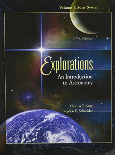 EXPLORATIONS V.1:SOLAR SYSTEM- 5th 2008 9780077233983 Front Cover