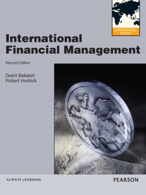 International Financial Management  2nd 2012 (Revised) 9780132842983 Front Cover