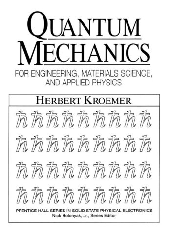 Quantum Mechanics For Engineering, Materials Science, and Applied Physics  1994 edition cover