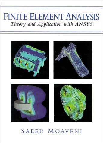 Finite Element Analysis Theory and Application with ANSYS   1999 edition cover