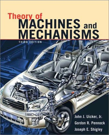 Theory of Machines and Mechanisms  3rd 2002 (Revised) 9780195155983 Front Cover