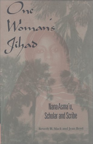 One Woman's Jihad Nana Asma'u, Scholar and Scribe  2000 edition cover