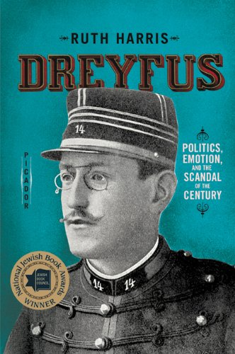 Dreyfus Politics, Emotion, and the Scandal of the Century N/A 9780312572983 Front Cover