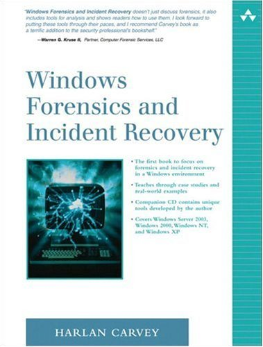 Windows Forensics and Incident Recovery   2005 9780321200983 Front Cover
