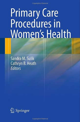Primary Care Procedures in Women's Health   2010 9780387765983 Front Cover