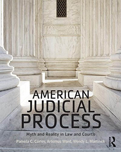 American Judicial Process Myth and Reality in Law and Courts  2016 9780415532983 Front Cover