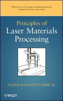 Principles of Laser Materials Processing   2009 edition cover