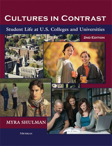 Cultures in Contrast Student Life at U. S. Colleges and Universities 2nd 2009 edition cover