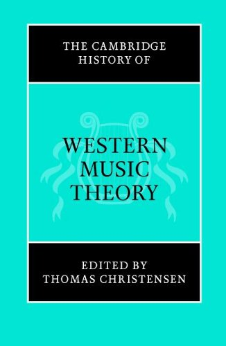 Cambridge History of Western Music Theory   2004 9780521686983 Front Cover