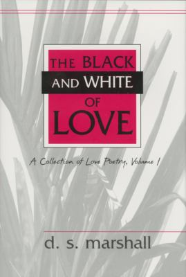 Black and White of Love  N/A 9780533160983 Front Cover