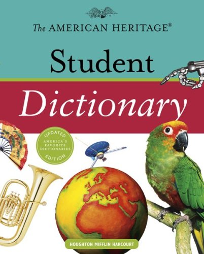 American Heritage Student Dictionary   2010 9780547215983 Front Cover