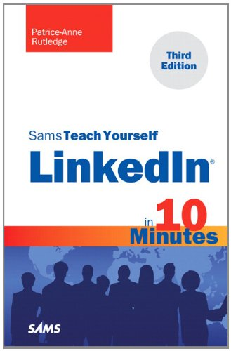 Sams Teach Yourself LinkedIn in 10 Minutes  3rd 2012 (Revised) edition cover