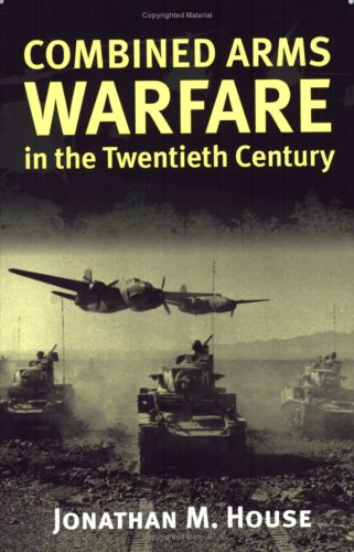 Combined Arms Warfare in the Twentieth Century   2001 edition cover