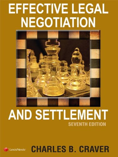Effective Legal Negotiation and Settlement  7th 2012 edition cover