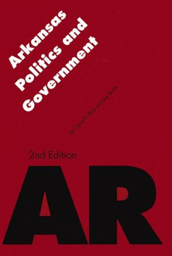 Arkansas Politics and Government, Second Edition  2nd 2005 edition cover