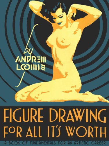 Figure Drawing for All It's Worth   2011 edition cover