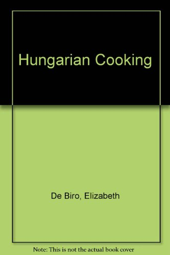 Hungarian Cooking  1958 9780875570983 Front Cover