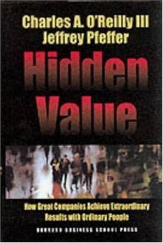 Hidden Value How Great Companies Achieve Extraordinary Results with Ordinary People  2000 edition cover
