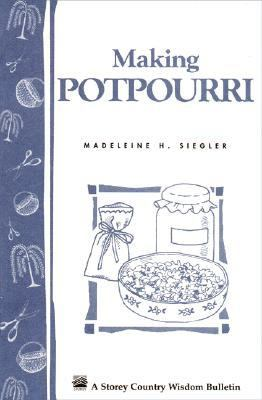 Making Potpourri   1991 9780882666983 Front Cover