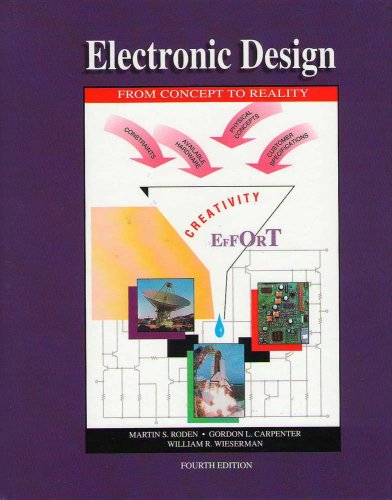 Electronic Design : From Concept to Reality 4th 2002 9780964696983 Front Cover