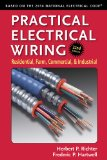 Practical Electrical Wiring Residential, Farm, Commercial, and Industrial 22nd 2014 9780971977983 Front Cover